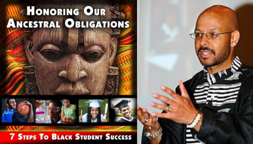 Chike Akua - Honoring Our Ancestral Obligations: 7 Steps to Black Student Success