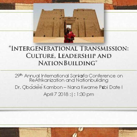 """Intergenerational Transmission: Culture, Leadership and NationBuilding"""