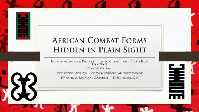 Afrikan Combat Forms Hidden in Plain Sight [UNESCO-ICM 2019]