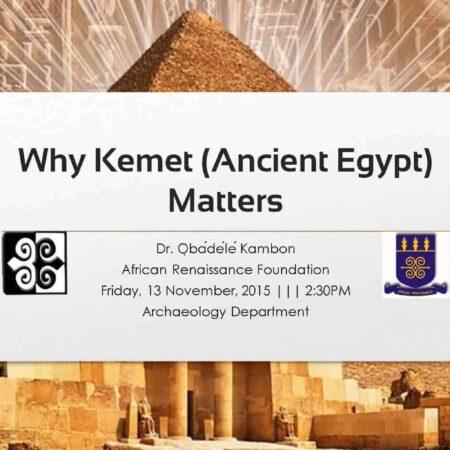 Why Kemet (Ancient Egypt) Matters!!! [2-hour video + 119 Slides!!!] (Original Version)